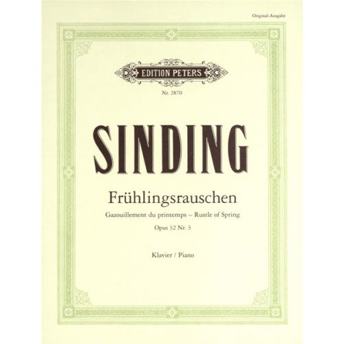 EDITION PETERS SINDING CHRISTIAN - RUSTLE OF SPRING OP.32 NO.3 - PIANO