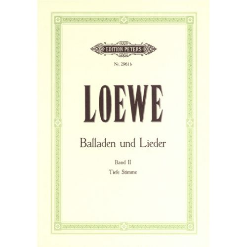 EDITION PETERS LOEWE - 15 BALLADS AND SONGS VOL 2 - LOW VOICE AND PIANO (PER 10 MINIMUM)