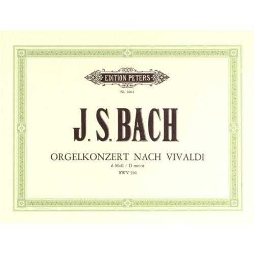 EDITION PETERS BACH JOHANN SEBASTIAN - CONCERTO IN D MINOR BWV 596 - ORGAN