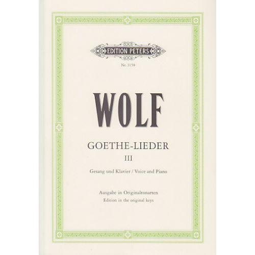 EDITION PETERS WOLF H. - GOETHE-LIEDER VOL.3 - VOIX HAUTE ET PIANO