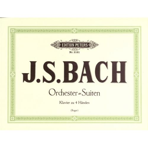 EDITION PETERS BACH JOHANN SEBASTIAN - ORCHESTRAL SUITES NOS.1-4 - PIANO 4 HANDS