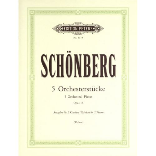 EDITION PETERS SCHOENBERG ARNOLD - 5 ORCHESTRAL PIECES OP.16 - PIANO 4 HANDS