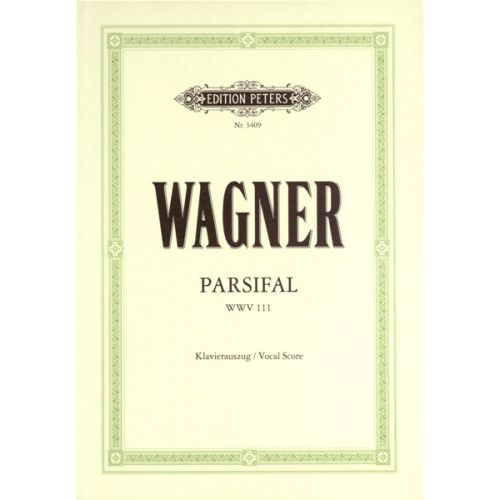 EDITION PETERS WAGNER RICHARD - PARSIFAL - VOICE AND PIANO