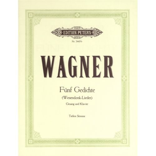 EDITION PETERS WAGNER RICHARD - 5 WESENDONCK LIEDER - VOICE AND PIANO (PER 10 MINIMUM)