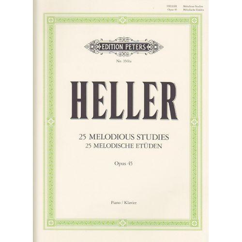 EDITION PETERS HELLER S. - 25 ETUDES MELODIQUES OP.45 - PIANO