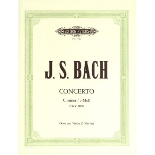 EDITION PETERS BACH JOHANN SEBASTIAN - CONCERTO FOR VIOLIN & OBOE - OBOE(S) AND OTHER INSTRUMENTS