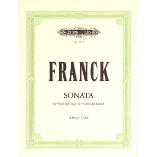 EDITION PETERS FRANCK CÉSAR - SONATA IN A - VIOLIN AND PIANO