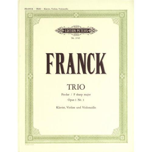 EDITION PETERS FRANCK CÉSAR - TRIO IN F# OP.1 NO.1 - PIANO TRIOS