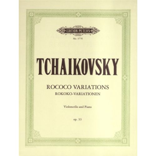 EDITION PETERS TCHAIKOVSKY PETER ILYICH - ROCOCO-VARIATIONS OP.33- CELLO AND PIANO