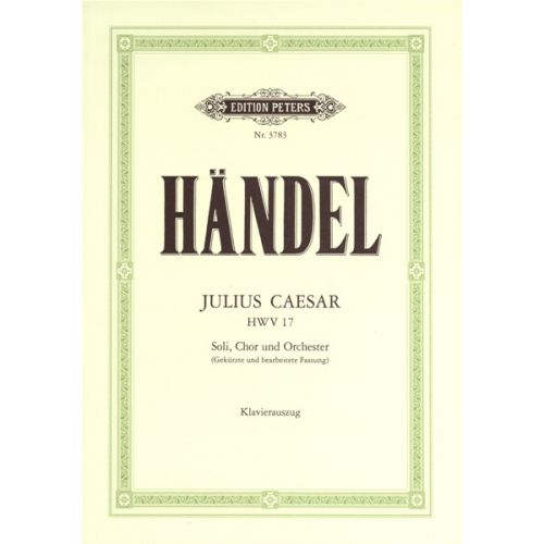 EDITION PETERS HANDEL GEORGE FRIEDERICH - JULIUS CAESAR - VOICE AND PIANO (PAR 10 MINIMUM)