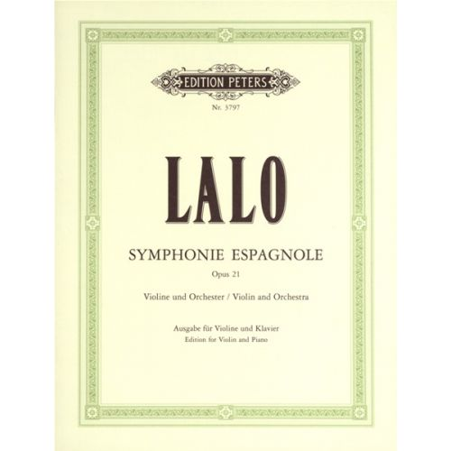 EDITION PETERS LALO EDOUARD - SYMPHONIE ESPAGNOLE OP.21 - VIOLIN AND PIANO