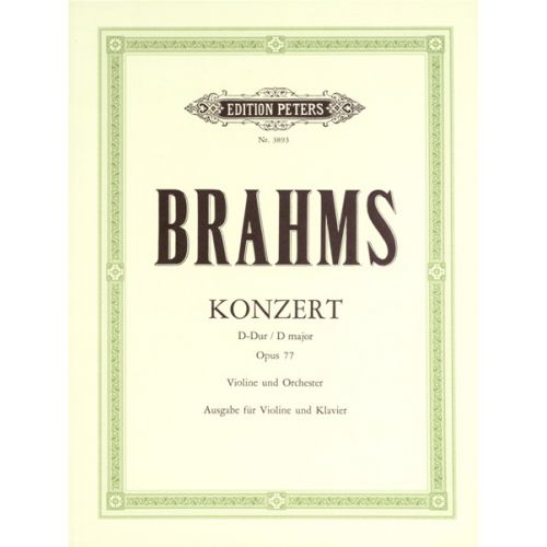 EDITION PETERS BRAHMS JOHANNES - CONCERTO IN D OP.77 - VIOLIN AND PIANO