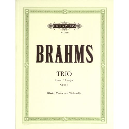 EDITION PETERS BRAHMS JOHANNES - TRIO NO.1 IN B OP.8 - PIANO TRIOS