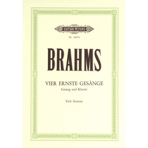 EDITION PETERS BRAHMS JOHANNES - 4 SERIOUS SONGS OP.121 - VOICE AND PIANO