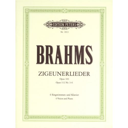 EDITION PETERS BRAHMS JOHANNES - ZIGEUNERLIEDER OP.103/112 - VOCAL SCORE (PAR 10 MINIMUM)