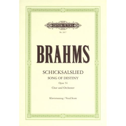 EDITION PETERS BRAHMS JOHANNES - SCHICKSALSLIED/SONG OF DESTINY OP.54 - MIXED CHOIR (PER 10 MINIMUM)