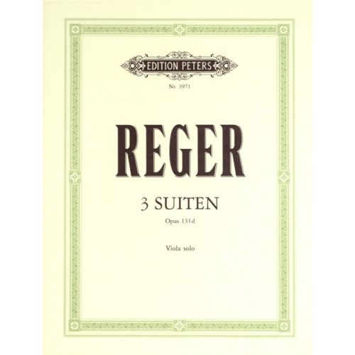 EDITION PETERS REGER MAX - 3 SUITES OP.131D - VIOLA