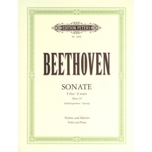 EDITION PETERS BEETHOVEN LUDWIG VAN - SONATA IN F OP.24 'SPRING' - VIOLIN AND PIANO