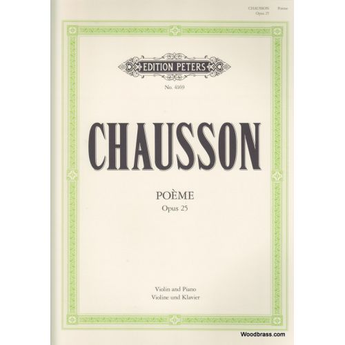 EDITION PETERS CHAUSSON ERNEST - POEME OP.25 - VIOLIN AND PIANO