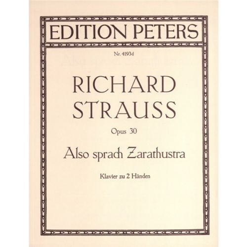 EDITION PETERS STRAUSS RICHARD - ALSO SPRACH ZARATHUSTRA OP.30 - PIANO