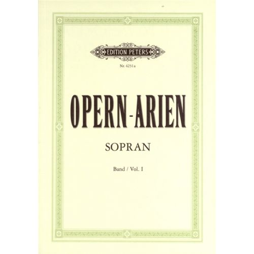 EDITION PETERS OPERA ARIAS FOR SOPRANO - VOICE AND PIANO (PER 10 MINIMUM)