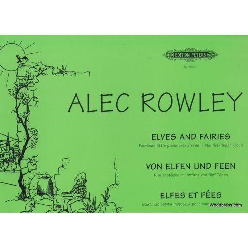 EDITION PETERS ROWLEY ALEC - ELFES ET FEES - PIANO