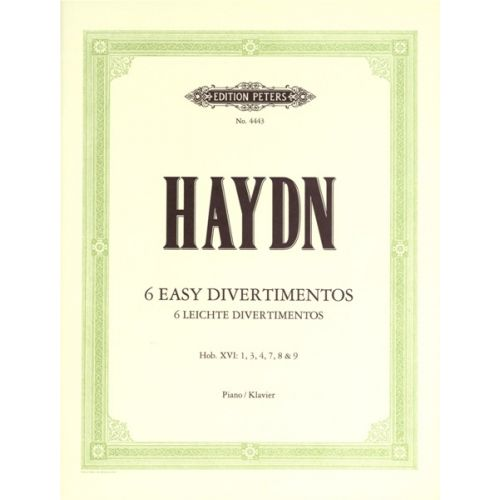 EDITION PETERS HAYDN JOSEPH - 6 EASY DIVERTIMENTI (SONATAS) - PIANO