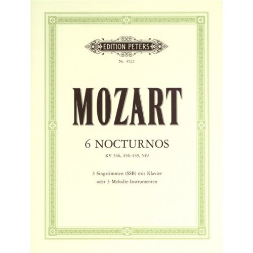EDITION PETERS MOZART WOLFGANG AMADEUS - 6 NOCTURNES - MIXED ENSEMBLE