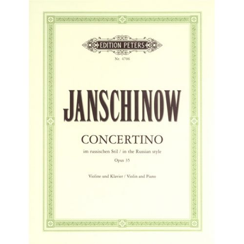 EDITION PETERS JANSHINOV ALEXEI - CONCERTINO IN RUSSIAN STYLE OP.35 - VIOLIN AND PIANO