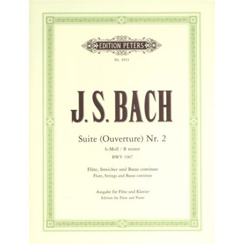 EDITION PETERS BACH JOHANN SEBASTIAN - SUITE (OVERTURE) BWV 1067 - FLUTE AND PIANO