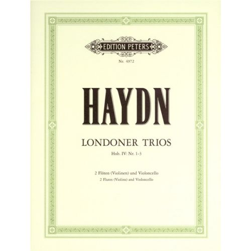 EDITION PETERS HAYDN JOSEPH - 3 LONDON TRIOS HOB.IV/1-3 - FLUTE(S) AND OTHER INSTRUMENTS