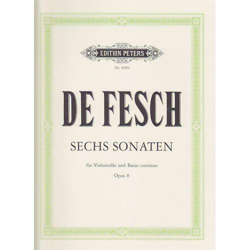 EDITION PETERS FESCH WILLEM DE - SECHS SONATEN OP.8 - Violoncelle & Basse Continue
