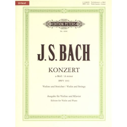 EDITION PETERS BACH JOHANN SEBASTIAN - CONCERTO NO.1 IN A MINOR BWV 1041 - VIOLIN AND PIANO
