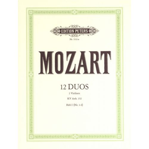 EDITION PETERS MOZART WOLFGANG AMADEUS - 12 DUETS K.ANH.152 VOL.1 - VIOLIN DUETS