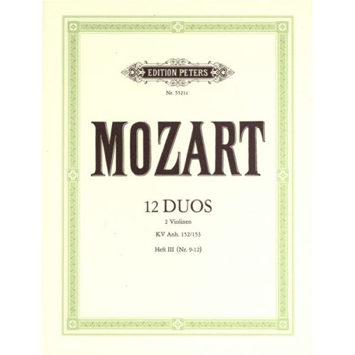 EDITION PETERS MOZART WOLFGANG AMADEUS - 12 DUETS K.ANH.152 VOL.3 - VIOLIN DUETS