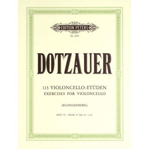 EDITION PETERS DOTZAUER FRIEDRICH - 113 EXERCISES VOL.4 - CELLO