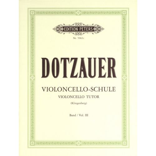edition peters dotzauer friedrich violioncello tutor vol 3. Black Bedroom Furniture Sets. Home Design Ideas