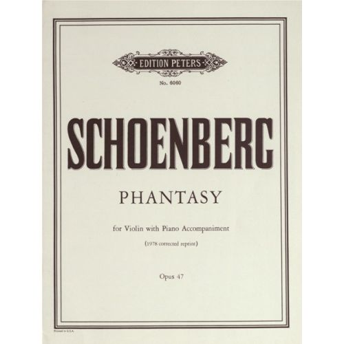 EDITION PETERS SCHOENBERG ARNOLD - FANTASY OP.47 - VIOLIN AND PIANO