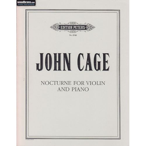 EDITION PETERS CAGE JOHN - NOCTURNE FOR VIOLIN AND PIANO