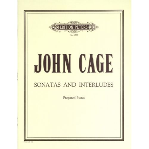 EDITION PETERS CAGE JOHN - SONATAS AND INTERLUDES - PIANO