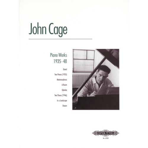EDITION PETERS CAGE JOHN - PIANO WORKS 1935-48 - PIANO