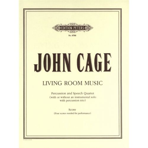 EDITION PETERS CAGE JOHN - LIVING ROOM MUSIC - SMALL ENSEMBLE