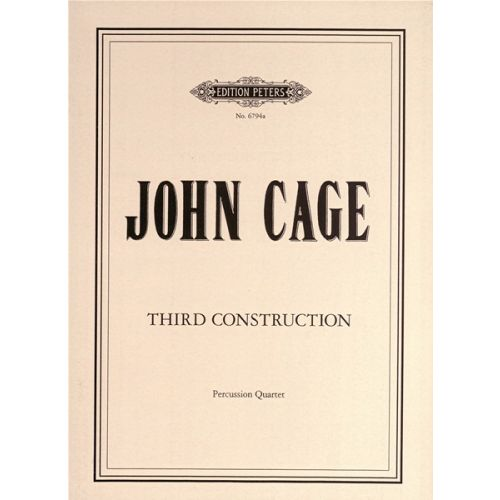 EDITION PETERS CAGE JOHN - THIRD CONSTRUCTION - PERCUSSION