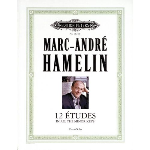 EDITION PETERS HAMELIN MARC-ANDRÉ - ÉTUDES FOR PIANO - PIANO
