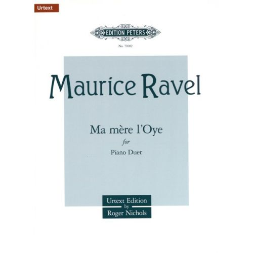 EDITION PETERS RAVEL MAURICE - MA MERE L'OYE - PIANO 4 HANDS