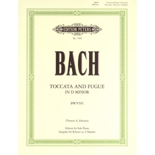 EDITION PETERS BACH JOHANN SEBASTIAN - TOCCATA & FUGUE IN D MINOR BWV 565 - PIANO