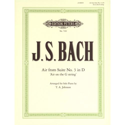 EDITION PETERS BACH JOHANN SEBASTIAN - AIR ON THE G STRING - PIANO