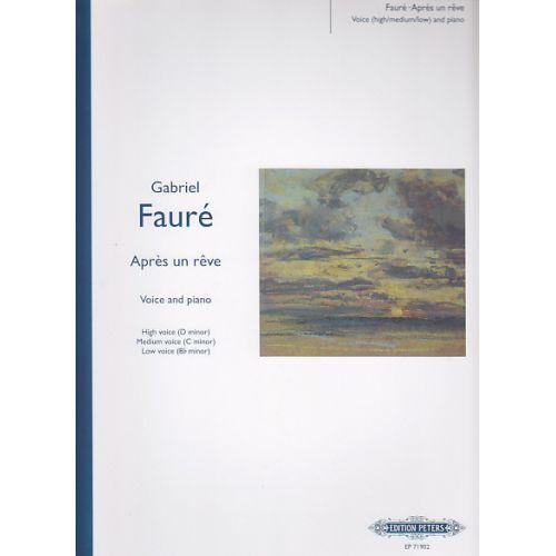 EDITION PETERS FAURE G. - APRES UN REVE - VOIX ET PIANO