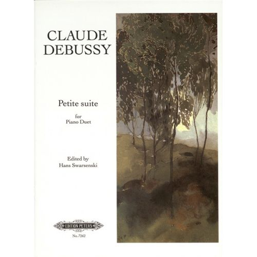 EDITION PETERS DEBUSSY CLAUDE - PETITE SUITE - PIANO 4 HANDS