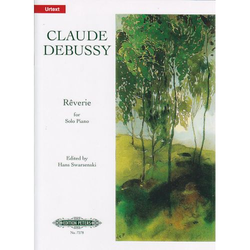 EDITION PETERS DEBUSSY C. - REVERIE (1890) - PIANO
